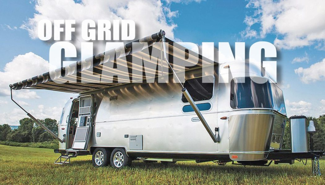 New Airstream Globetrotter is Ready for Off the Grid Glamping